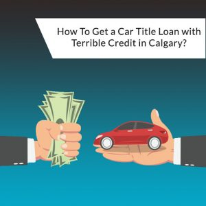 car title loan in Calgary