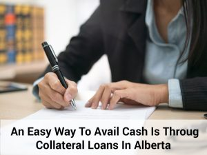 collateral loans Alberta